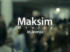 Maksim mrvica in Jeonju